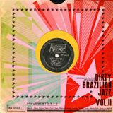 060° Dirty Brazilian Jazz - Vol° 02 - 78rpm Special - selected by LesMainsNoires