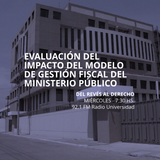 25 JUNIO 2014 - Impacto del Modelo de Gestión Fiscal en el Ministerio Público de Guatemala