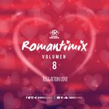 Reggaeton Love Mix 2017 By Dj Garfields I.R.