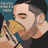 #DrakeWroteThis #Mixtape @Drake