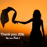 THANK YOU 2016 the mix part two