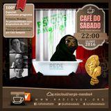 Café do Sábado 100 - Prêmios Mendes 2016