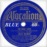 BLUE 60: The Man I Love