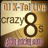 DJ K-Tel Live at Crazy 8s 2013 Gala Party