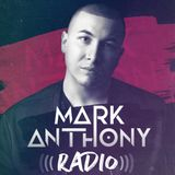 Mark Anthony Radio- Episode 8