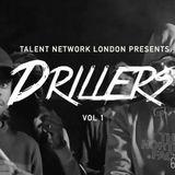 @TalentNetworkHQ @djtommyo - #TNL presents: #DRILLERS VOLUME 1