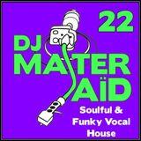 DJ Master Saïd's Soulful & Funky House Mix Volume 22