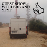 GUEST SHOW WITH BRB AND YFYF