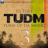 Turn Up Da Music #3 Dancehall Mix
