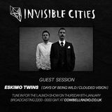 Invisible Cities on Cowbell Radio - January edition with Eskimo Twins guest mix