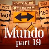 Mundo #19: Woke Up This Morning