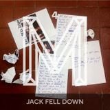 M4: Jack Fell Down [Monologues.]