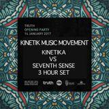 KINETIKA VS SEVENTH SENSE TRUTH OPENING DJ SET