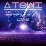 Atowi - Holy House 001 November Live Mix