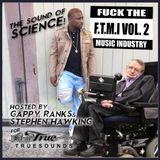 Truesounds, Gappy Ranks and Stephen Hawkin F.T.M.I. Volume 2
