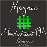 Mozaic @ ModulateFM - 28.10.12