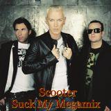 Scooter - Suck My Megamix