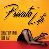 Private Life: A Tea Dance Live Set