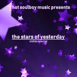 the stars of yesterday  oldies special
