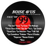 "Noise r'us #99 ""face on"" (Fevrier 2016) Baionan Bar Fest # 8"