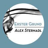 Alex Sternadl - Erster Grund