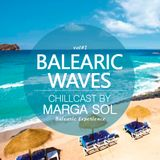 Balearic Waves - #1 Chillcast with Marga Sol (Dj Mix)