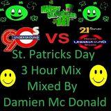 90's Vs 21st Century St Paddys Day Mix 2018