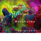 PsyMorph Presents Marahatma