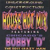 Bobby D - House Hot Mix
