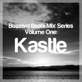 Buzzard Beats Mix Series Volume One: Kastle
