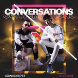 Going Deeper - Conversations 044
