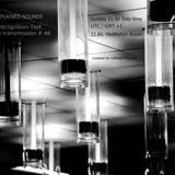 Unexplained Sounds Group - The Recognition Test # 46