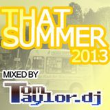 Tom Taylor 'That Summer' 2013