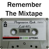 Remember The Mixtape: Progressive Rock - Late 60's [1967 to 1969] feat King Crimson, Vanilla Fudge