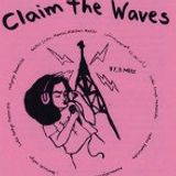 Claim the Waves - fem. Radiotage Zürich