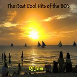 The Best Cool Hits of the 80's
