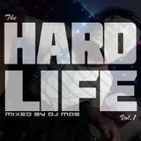 DJ MOS - Hard Life Volume 001