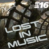 LOST IN MUSIC #16 On Playloud