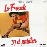 Le Freak L.A. mix featuring d.painter [June 2015]