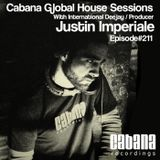 Justin Imperiale - Cabana Global House Sessions (Episode #211)