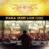 Para Halu - Live at Ozora Festival 2013