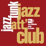 Jazz Att' Club #2 — Special Jazz Funk w/ DJ Chabin