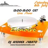 ELENOIRE Dj Andrea Sabato live on HOUSE STATION RADIO 06.07.19