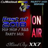 Best Of 2018 - Hip Hop / R&B Party Mix