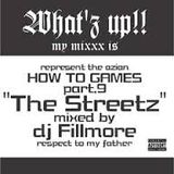 Dj Fillmore HOW TO GAMES Part.9