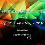 April - May 2016 Top 15 TML (Mixed by Astraroth)
