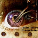 Fixsell - Squirtfield (Promo Mix-Dec 2011)