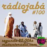 Rádio Jabá (EP.100 na MUTANTE RADIO) - Vol.215
