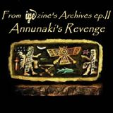 From IYEzine's Archives ep11 - Annunaki's Revenge