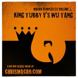 Macro Dubplates Volume 1 - King Tubby vs Wu Tang